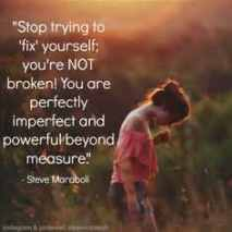 You are perfectly imperfect!