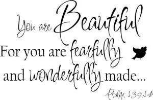 YouAreBeautifulFearfullyWonderfullyMade