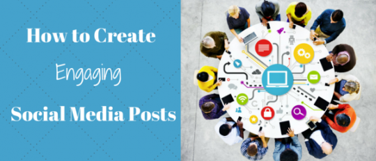 engaging social media posts