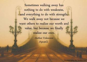 Sometimes walking away...