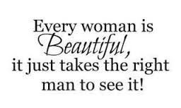 Every woman is beautiful!