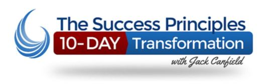 The Success Principles 10 Day Transformation with Jack Canfield